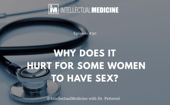 Why Does It Hurt for Some Women to Have Sex?